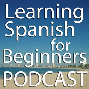 Shortcuts to talk about the Future in Spanish – Part 1 (Podcast) – LSFB 019