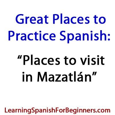 Places-to-Visit-to-Practice-Spanish-in-Mazatlan
