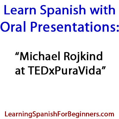 oral presentations learning spanish for beginners